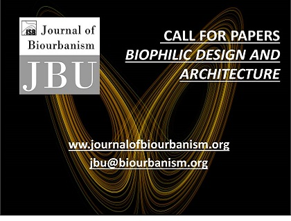 Call for Papers. Biophilic Design and Architecture
